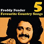 Freddy Fender Country Favourites Vol. 5