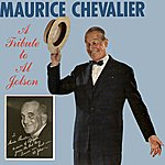 Maurice Chevalier A Tribute To Al Jolson
