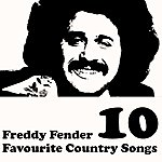 Freddy Fender Country Favourites Vol. 10