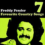 Freddy Fender Country Favourites Vol. 7