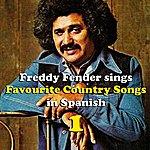 Freddy Fender Freddy Fender Sings Country Favourites In Spanish Vol. 1