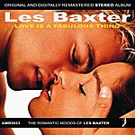Les Baxter Love Is A Fabulous Thing