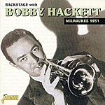 Bobby Hackett Backstage With Bobby Hackett Milwaukee 1951