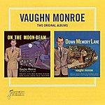 Vaughn Monroe On The Moon-Beam/ Down Memory Lane