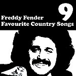 Freddy Fender Country Favourites Vol. 9