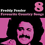 Freddy Fender Country Favourites Vol. 8