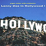 Lenny Dee In Hollywood!