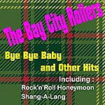 Bay City Rollers Bye Bye Baby And More Hits