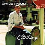 Sha Stimuli The Calling