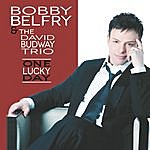 Bobby Belfry One Lucky Day