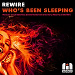 REwire Who's Been Sleeping