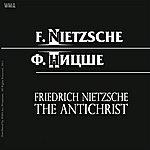 Friedrich Nietzsche The Antichrist