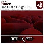 Pluton Don't Take Drugs Ep