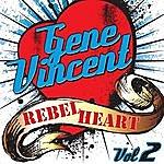 Gene Vincent Rebel Heart Vol. 2