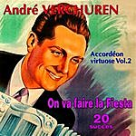 "André Verchuren Accordéon Virtuose Vol. 2 - ""On Va Faire La Fiesta"""