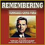 Tennessee Ernie Ford Remembering Tennessee Ernie Ford