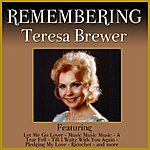 Teresa Brewer Remembering Teresa Brewer