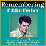 Eddie Fisher Remembering Eddie Fisher