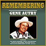 Gene Autry Remembering Gene Autry