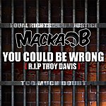 Macka B You Could Be Wrong