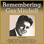 Guy Mitchell Remembering Guy Mitchell