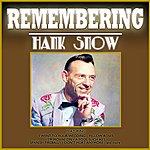Hank Snow Remembering Hank Snow