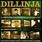Dillinja Thugged Out Bitch (Remix) / Rainforest