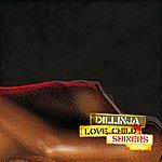 Dillinja Shiners / Lovechild