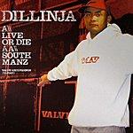Dillinja Live Or Die / South Manz