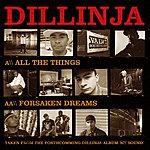 Dillinja All The Things / Forsaken Dreams