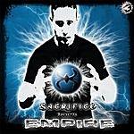Sacrifice Presents Empire - Ep