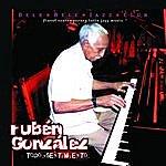 Rubén González Todo Sentimiento (Bonus Track Version)