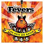 The Fevers Os Reis Do Baile