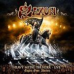 Saxon Heavy Metal Thunder - Live - Eagles Over Wacken (Wacken Shows)