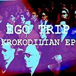 Ego Trip Krokodilian