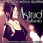 Astrud Gilberto Astrud Gilberto The Bossa Nova Queen