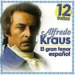 Alfredo Kraus 12 Éxitos Alfredo Kraus, El Gran Tenor Español