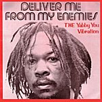 Yabby You Deliver Me From My Enemies / The Yabba You Vibration