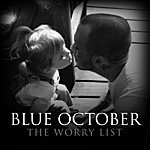 Blue October The Worry List