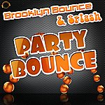 Brooklyn Bounce Party Bounce