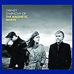 Magnetic North Orkney: Symphony Of The Magnetic North