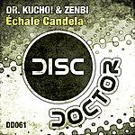 Dr Kucho! Echale Candela