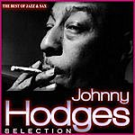 Johnny Hodges Johnny Hodges Selection. The Best Of Jazz & Sax