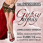 The Impressions Gypsy Woman