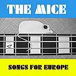 The Mice Songs For Europe