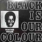 Yabby You Black Is Our Colour