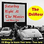 The Drifters Saturday Night At The Movies And More Hits