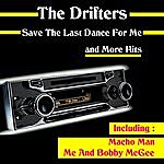 The Drifters Save The Last Dance For Me And More Hits