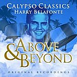 Harry Belafonte Above And Beyond - Harry Belafonte