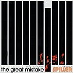 Spiller The Great Mistake (Music From The Motion Picture)